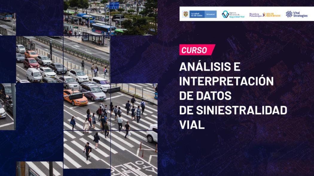 Course Image ANALISIS E INTERPRETACION DE DATOS DE SINIESTRALIDAD VIAL